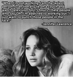 Best Quote of all times. Thank you Jennifer.
