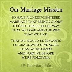 OUR MARRIAGE MISSION:
