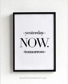 Splendid Maintenant, affiches, art de la typographie, décor mural, devises, signees, inspiration, motivation, wall art, décoration, art graphique, hier, demain  The post  Maintenant, affiches, a ..