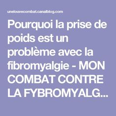 Pourquoi la prise de poids est un problème avec la fibromyalgie - MON COMBAT CONTRE LA FYBROMYALGIE