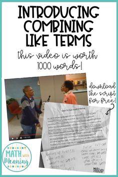 Introducing Combining Like Terms: This Video is Worth 1000 Words! – Math With Meaning Math 8, Maths Algebra, 7th Grade Math, Math Teacher, Math Classroom, Teaching Math, Math Fractions, Teaching Ideas, Future Classroom