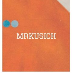 Mrkusich by Alan Wright, available at Book Depository with free delivery worldwide. Abstract Painters, Milan, My Books, Two By Two, Study, Nature, Life, Studio, Naturaleza