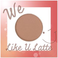 Like U Latte is the perfect neutral base color with slight shimmer.  This color was designed to be your go-to lid color for any eye makeup look.  Pair it with dark shadows for a smokey eye, or lighter more neutral shadows for an easy-to-wear daytime look. Bit.ly/summermakeupcollection