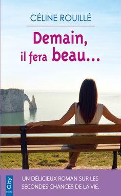 Demain il fera beau ebook by Céline Rouillé