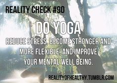 Do Yoga! Reduce stress, become stronger and more flexible and improve your mental well being!
