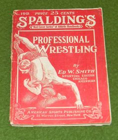 1919-Spalding-039-s-Professional-Wrestling-By-Ed-W-Smith-Wrestle-Collectors-L-K