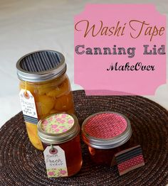 Washi tape on canning lids - gift giving