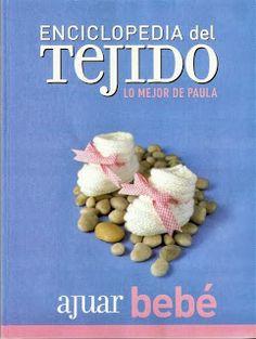 Enciclopedia del tejido ajuar bebé - REVISTAS DE MANUALIDADES GRATIS