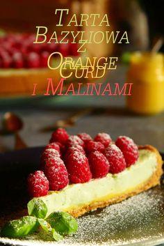 Marmolada: Tarta bazyliowa z orange curd i malinami.