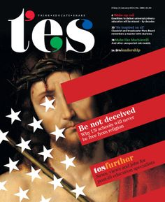 In tomorrow's issue: religion in US schools, unexpected role models, and all the latest news, views and jobs.