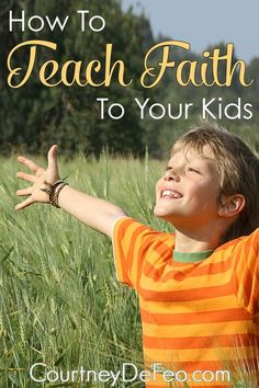 Teaching faith to our kids - is simply overwhelming. Here are some easy places to start.
