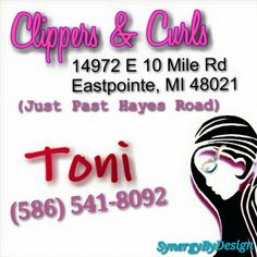 Clippers & Curls 14972 E 10 Mile Rd Eastpointe, MI 48021 ---- CALLING ALL lovers of #beauty in need of an amazing #hairstylist! Whether you're Male, Female, Moms, Pops, teens, tweets, and little tikes too... I've got the perfect place for you:  If you're in the #MacombCounty, #Eastpointe, #SoutheasternMichigan   area, looking a relaxing day of beauty with gorgeous results, you have to go see, Toni, manager and head-stylist at Clipper & Curls to get your glam on.  Toni is truly wonderful…