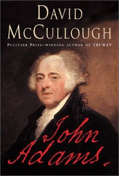 Can't believe we waited until David McCullogh wrote this to get to know John Adams, one of our greatest Founders!