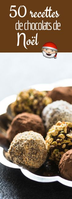 Chocolats, truffes, mendiants : 50 recettes de chocolats de Noël ! Xmas Food, Christmas Cooking, Christmas Desserts, Desserts With Biscuits, Chocolate Recipes, Sweet Recipes, Sweet Treats, Food Porn, Dessert Recipes