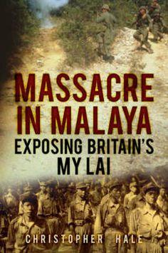 Massacre in Malaya (Hardback): 9780752487014 The Book People