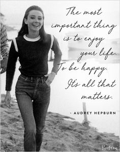 12 Audrey Hepburn Quotes That Never (Ever) Get Old