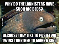 In light of the Game of Thrones season 4 premiere...