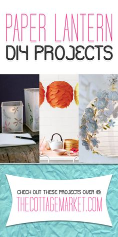Paper Lantern DIY Projects
