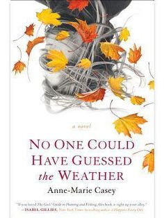 Summer Reading List: No One  Could Have Guessed the Weather