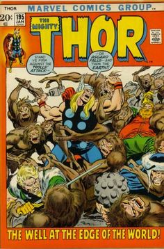 The Steve Does Comics blog takes a look at what our favourite Marvel heroes were up to in January 1972. Thor #195. The Well at the World's End. #Thor #Trolls