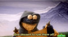 """Same Cookie Monster, same.   """"Sesame Street"""" Plus """"Lord Of The Rings"""" Is Pretty Much Perfection"""