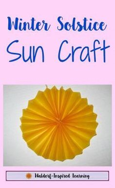 Many cultures have a wintertime holiday that involves bringing in the light. Make this Winter Solstice sun craft with your children to remind you that the light shines on.