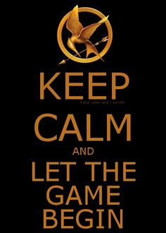 I JUST DIED WHEN I SAW THIS BECAUSE THESE KEEP CALMS ARE MY FAV...AND THE HUNGER GAMES ON ONE?!