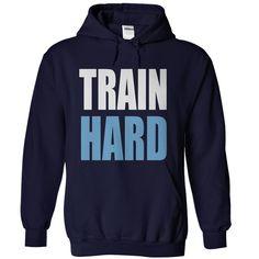 TRAIN HARD T-Shirts, Hoodies. CHECK PRICE ==► https://www.sunfrog.com/Sports/TRAIN-HARD-NavyBlue-Hoodie.html?id=41382