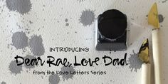 Modern calligraphy font Dear Rae, Love Dad is great for stationery, logos and more