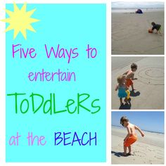 My Life as MaMa: Five Simple Ways to Entertain Toddlers at the Beach -- Brilliant ideas! Toddler Beach, Beach Kids, Beach Fun, Beach Trip, Vacation Trips, Vacation Ideas, Family Vacations, Vacation Places, Vacation Spots