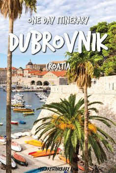 Dubrovnik One Day Itinerary - Top things to do in Dubrovnik, Croatia