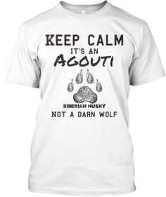 Agouti Siberian Keep Calm
