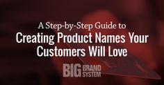 New product? Name it with this > Guide to Creating Product Names Your Customers Will Love