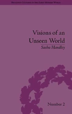 Visions of an Unseen World: Ghost Beliefs and Ghost Stories in Eighteenth Century England (Religious Cultures in the Early Modern World) University Of Manchester, Story Of The World, Modern Times, Ghost Stories, Historian, Book Publishing, England, Culture, Amazon