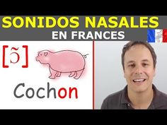 ▶ Aprender frances gratis. Vocales Nasales - YouTube