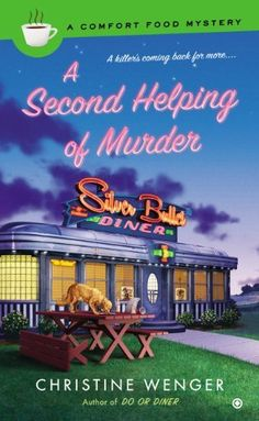 A Second Helping of Murder: A Comfort Food Mystery by Christine Wenger, http://www.amazon.com/dp/B00F3KX112/ref=cm_sw_r_pi_dp_yIWssb04EAKAR
