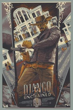 Django Unchained (see more on http://www.tranchesdunet.com/affiches-de-films-revisitees/ )
