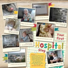 Scrapbook Page created using Stampin' Up's My Digital Studio. Inch of Creativity: Your First (and hopefully last) Hospital Stay!