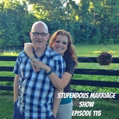 Episode 115 of the Stupendous Marriage Show... 2 Questions from Listeners...one, a husband wants to make things right after cheating on his wife. Another...her sister accuses her husband of grabbing her bum. Listen at StupendousMarriage.com