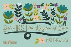 Matthew 6:33 - French Press Mornings