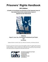 Prisoner Rights Handbook by the Pennsylvania Institutional Law Project