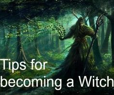 Tips for becoming a Witch from schoolofrealmagic.com