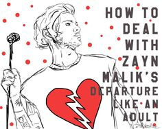 How to deal with Zayn Malik's departure like an adult