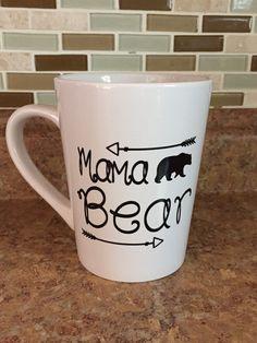 Custom Mama Bear Coffee Mug, Custom Vinyl Mug, Coffee Cup, Mama Bear, Mom, Mommy, Customized names, arrows, Custom Cup, Vinyl Decals by 92zeroDesigns on Etsy https://www.etsy.com/listing/279797362/custom-mama-bear-coffee-mug-custom-vinyl