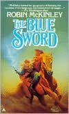 This fantasy is about 25 years old and a bit forgotten, but still a wonderful adventure with a strong female protagonist.  This was a Newbery honor book.  The prequel, The Hero and the Crown, won the Newbery Award but isn't as good a book in my opinion.