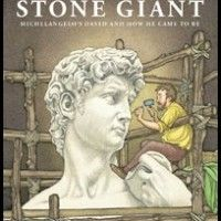 Stone Giant is the story of how Michelangelo came to create the statue of David! A very accessible well illustrated story!