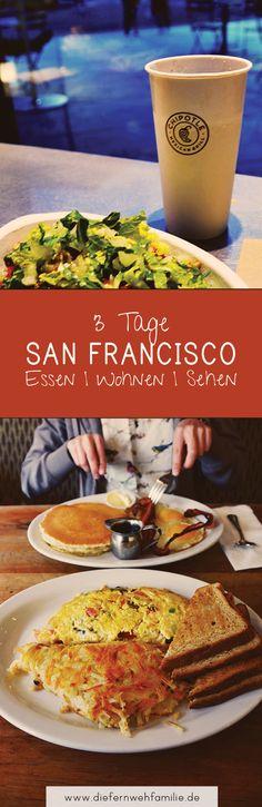 3 Tage in San Francisco, Restaurants, airbnb und Sehenswürdigkeiten. DieFernwehFamilie
