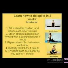 Stretches for splits, i gave up on this last year, i wont this year!