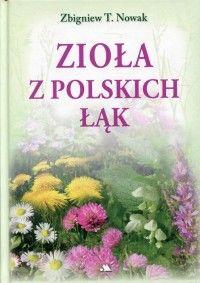 Ziola Z Polskich Lak Herbs Books Garden