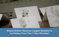 Animal Shelter Receives Largest Donation in its History From This 7-Year Old Artist